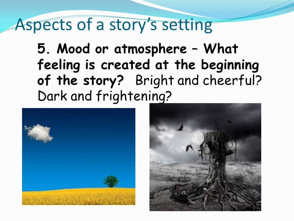 Aspects of a story's setting