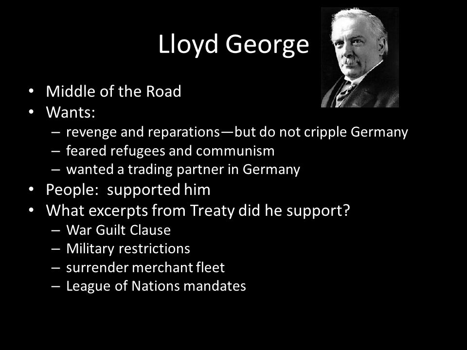 Lloyd George Middle of the Road Wants: People: supported him