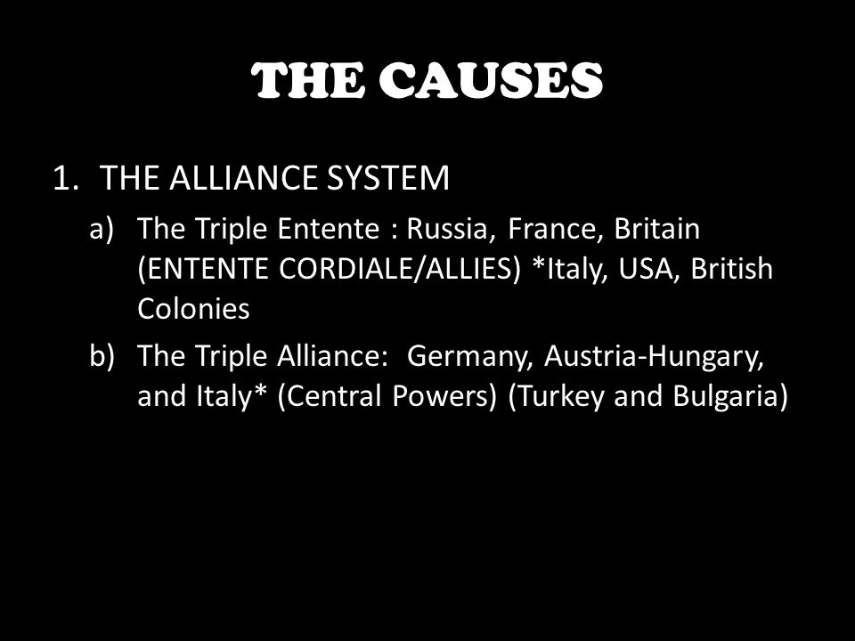THE CAUSES THE ALLIANCE SYSTEM