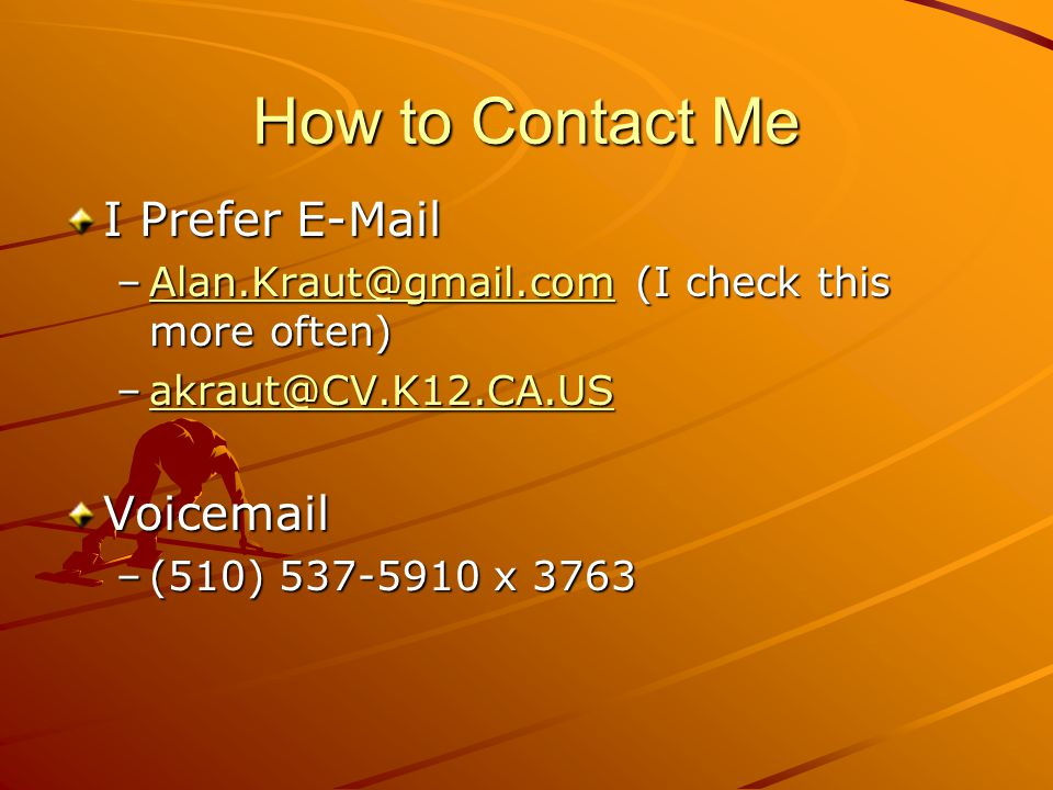 How to Contact Me I Prefer E-Mail Voicemail
