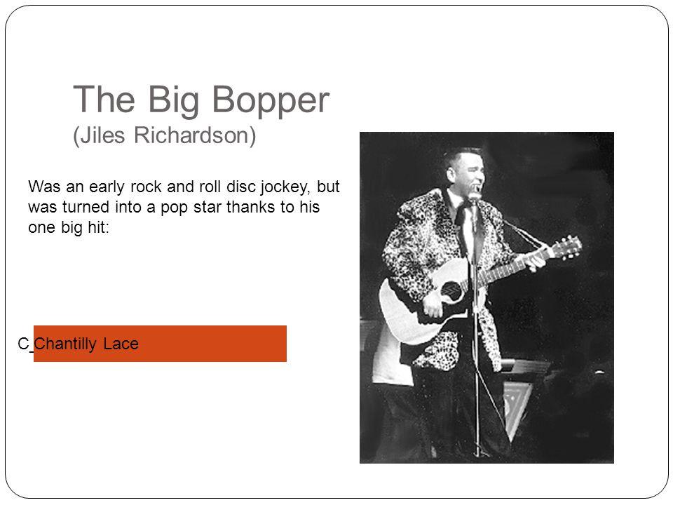 The Big Bopper (Jiles Richardson)