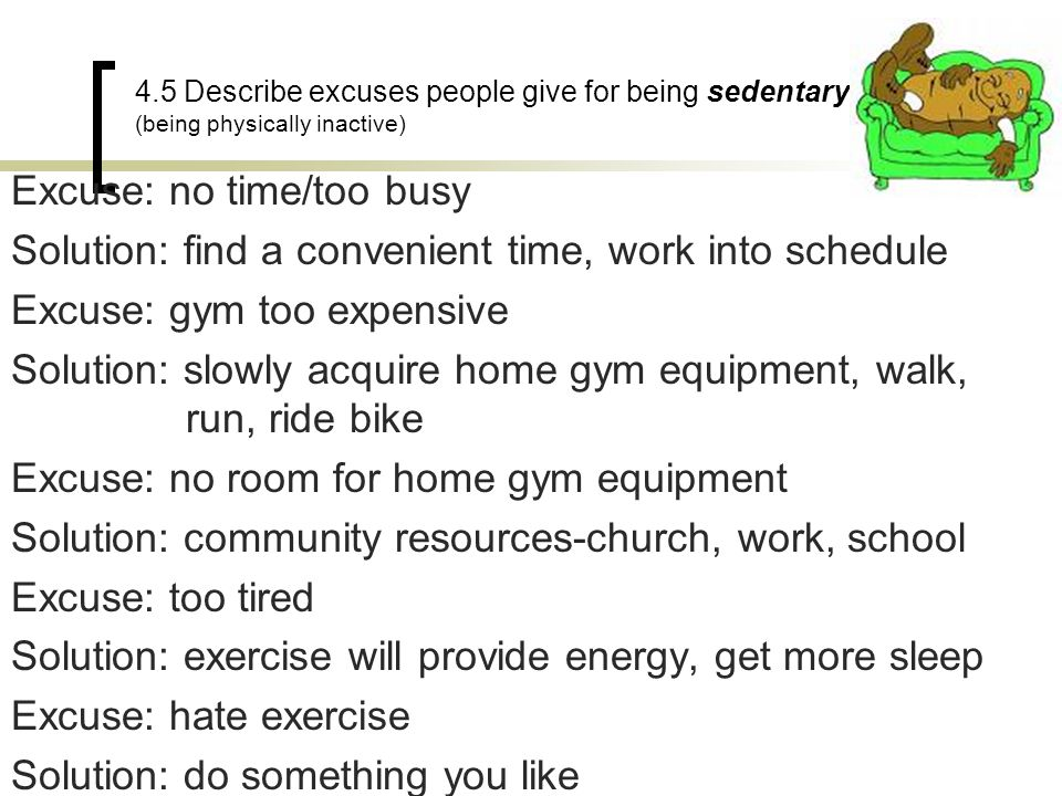 Excuse: no time/too busy