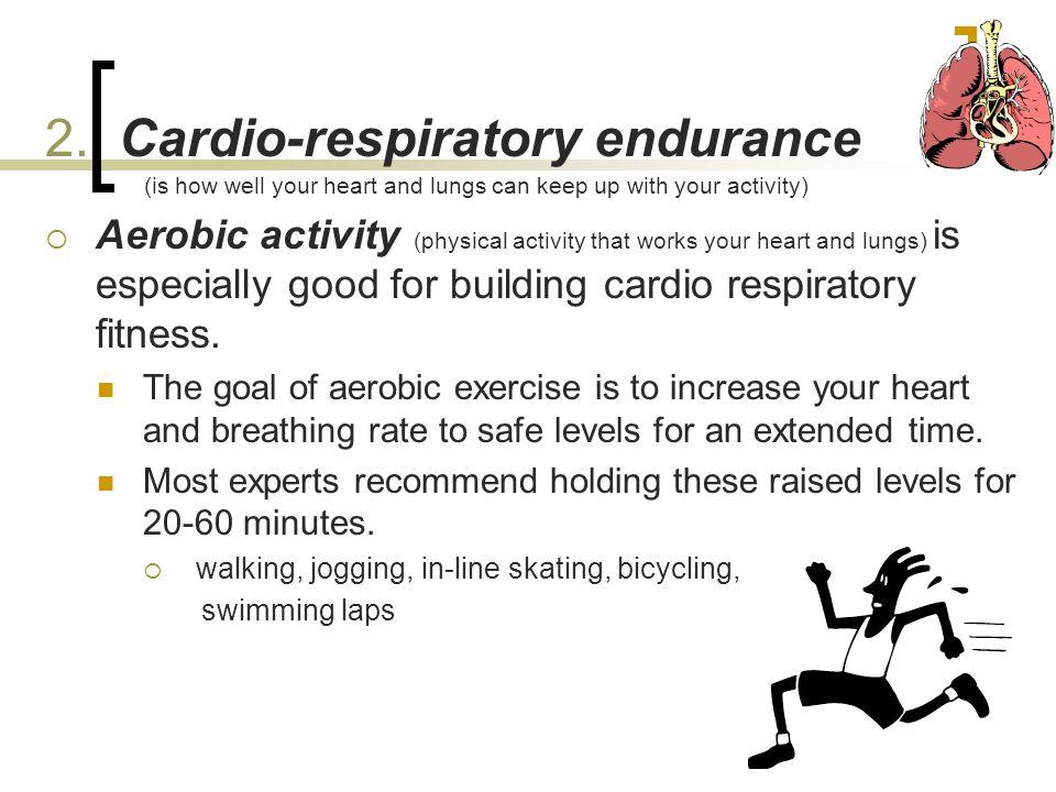 2. Cardio-respiratory endurance