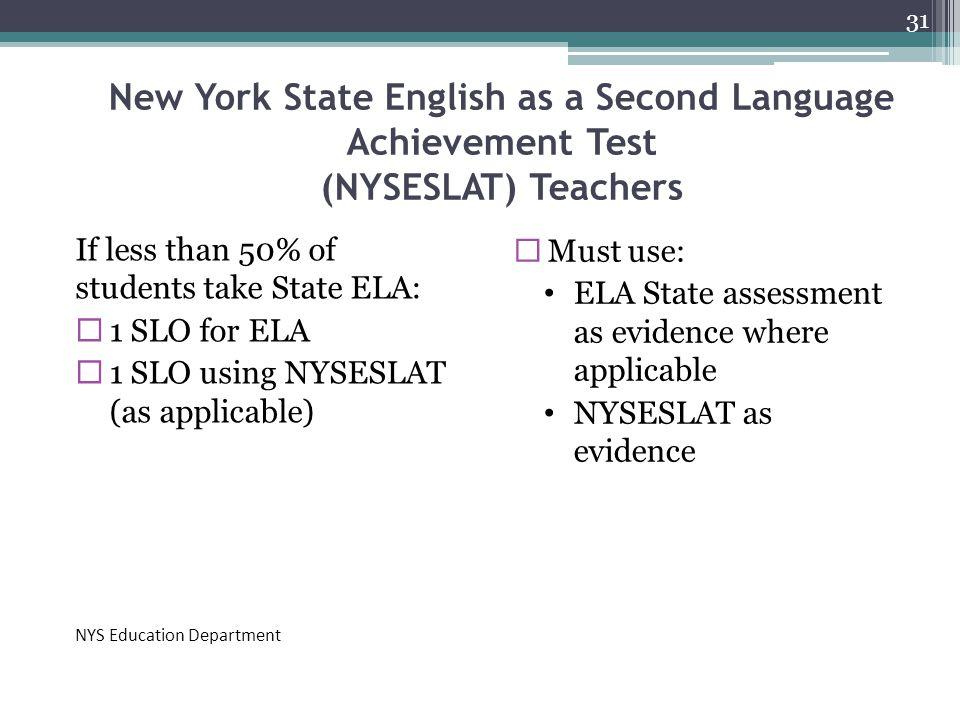 New York State English as a Second Language Achievement Test (NYSESLAT) Teachers