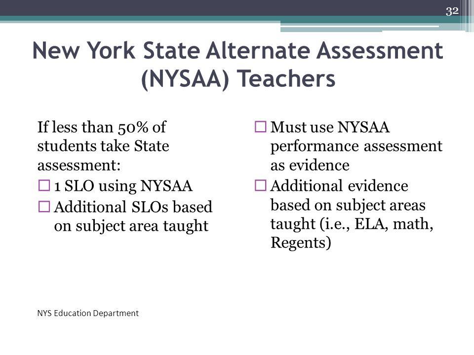 New York State Alternate Assessment (NYSAA) Teachers