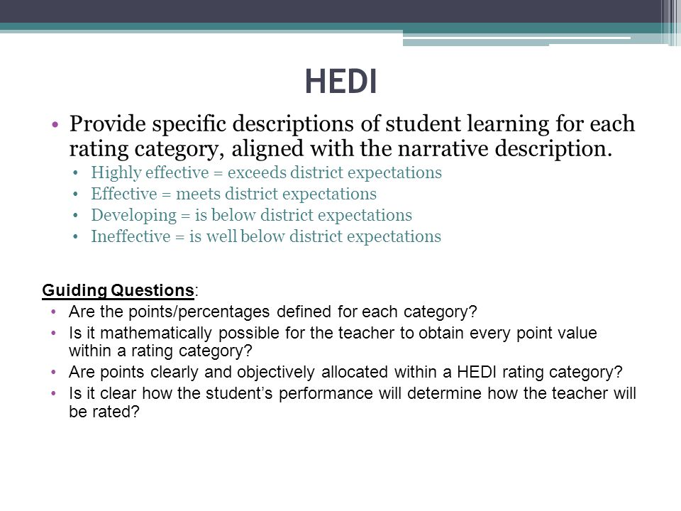 HEDI Provide specific descriptions of student learning for each rating category, aligned with the narrative description.