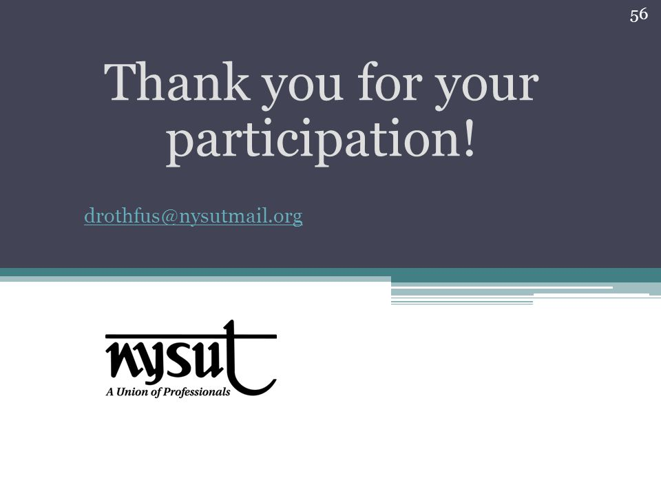 Thank you for your participation! drothfus@nysutmail.org