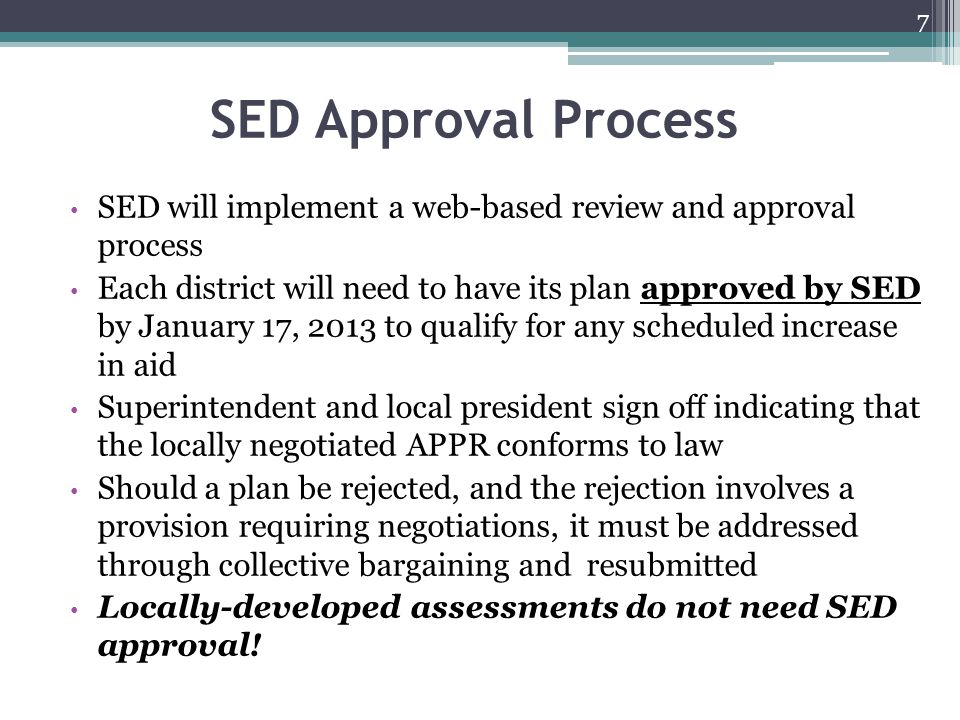 SED Approval Process SED will implement a web-based review and approval process.
