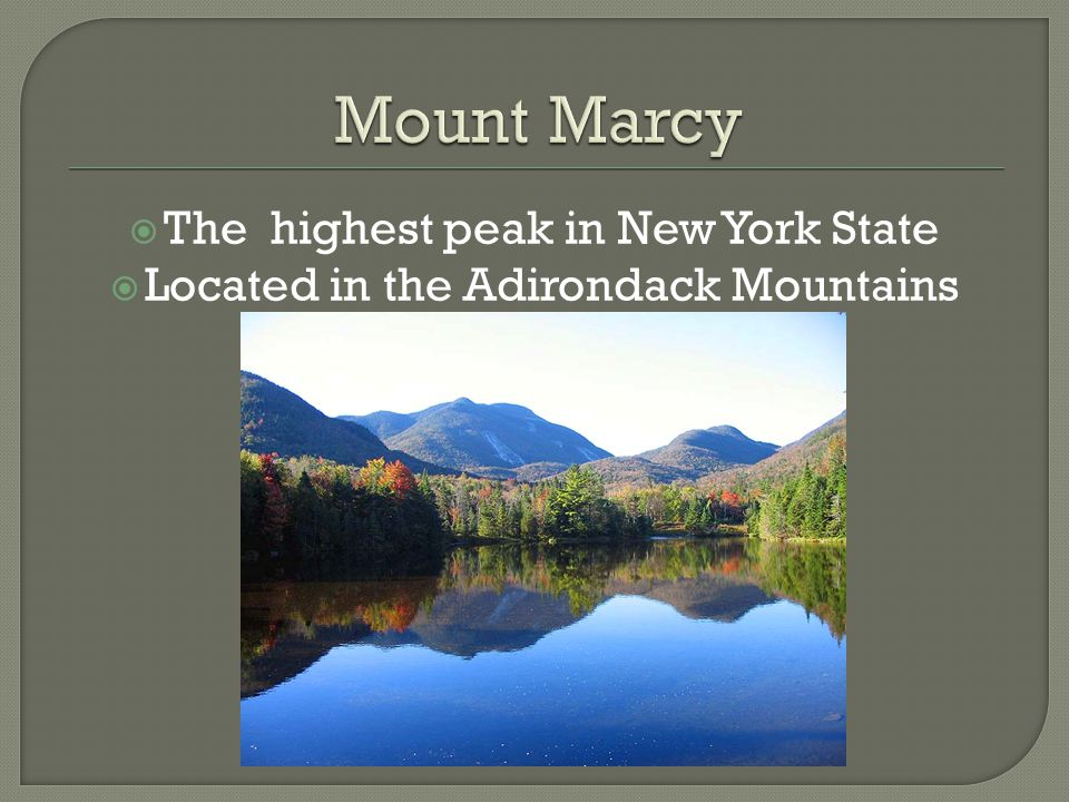 Mount Marcy The highest peak in New York State