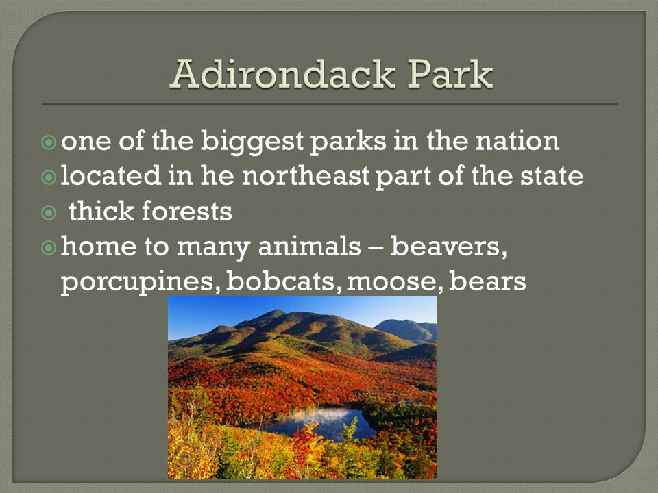 Adirondack Park one of the biggest parks in the nation