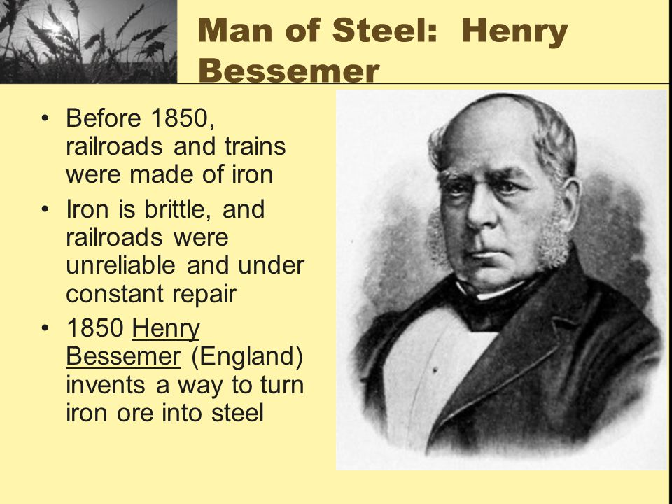 Man of Steel: Henry Bessemer
