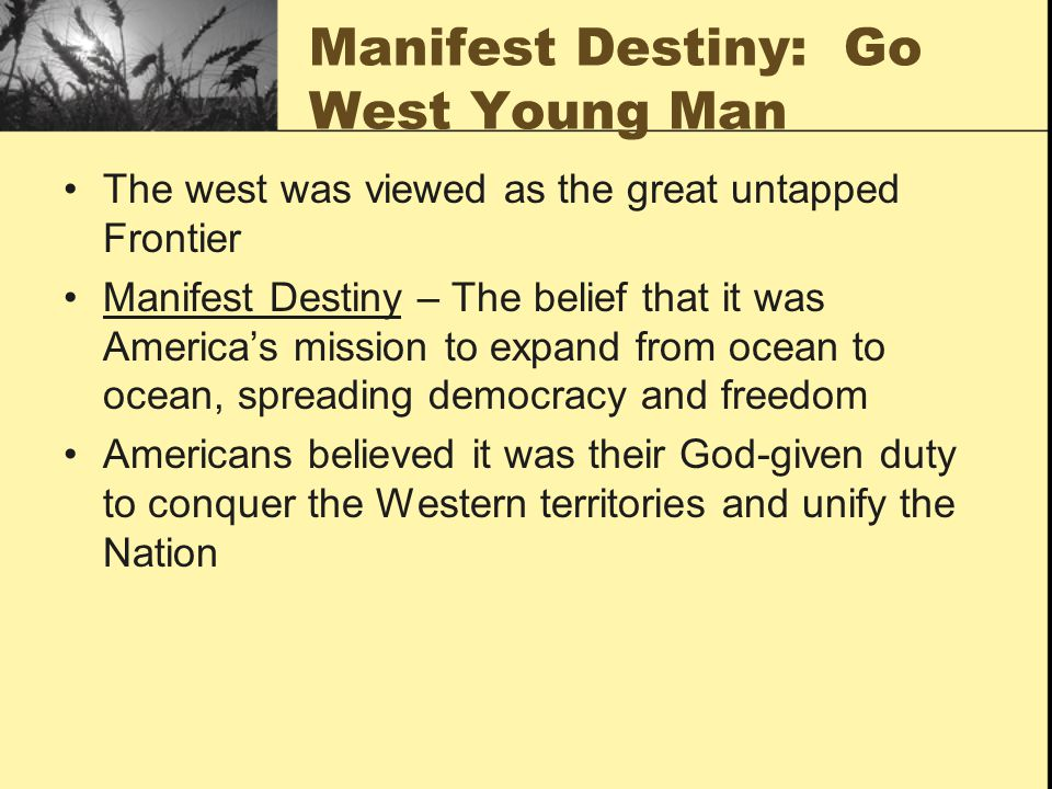 Manifest Destiny: Go West Young Man