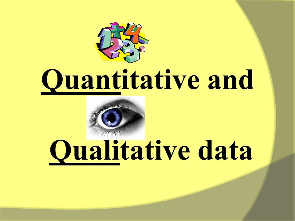 How can you collect qualitative data for: