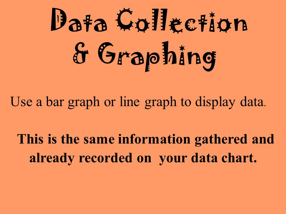 Data Collection & Graphing