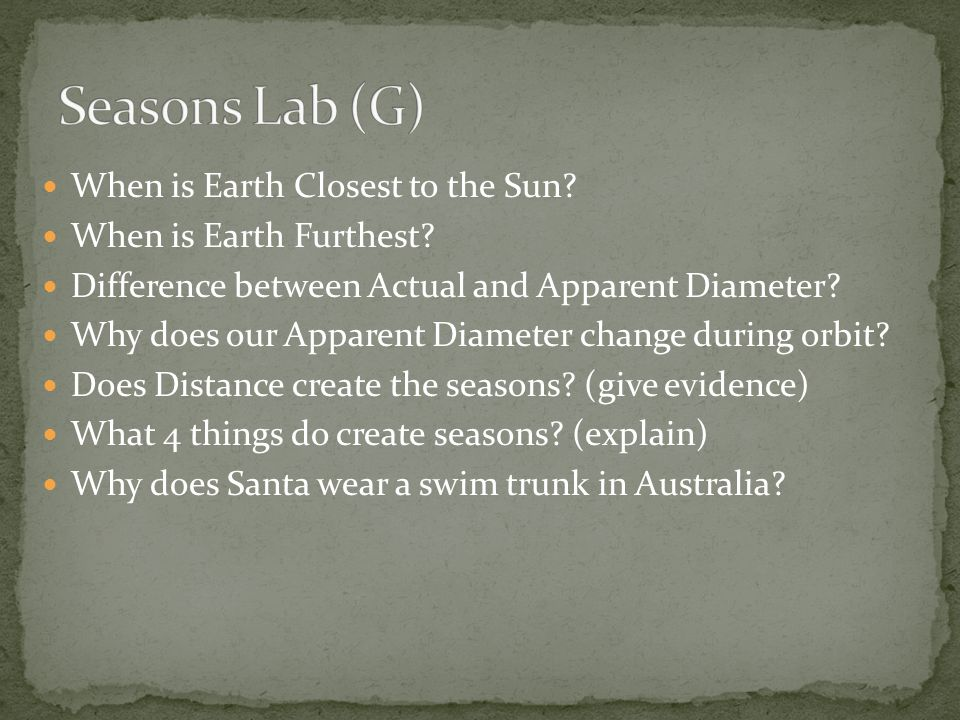 Seasons Lab (G) When is Earth Closest to the Sun