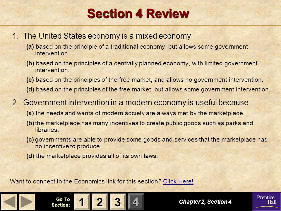 Section 4 Review 1 2 3 1. The United States economy is a mixed economy