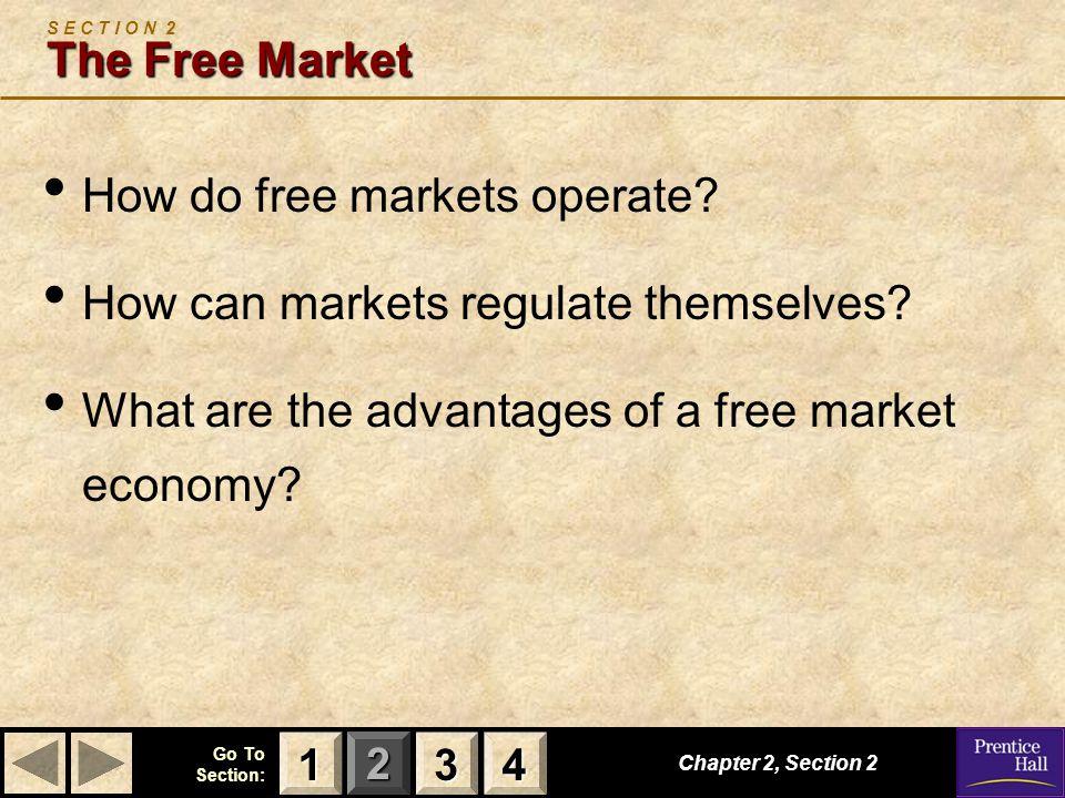 S E C T I O N 2 The Free Market