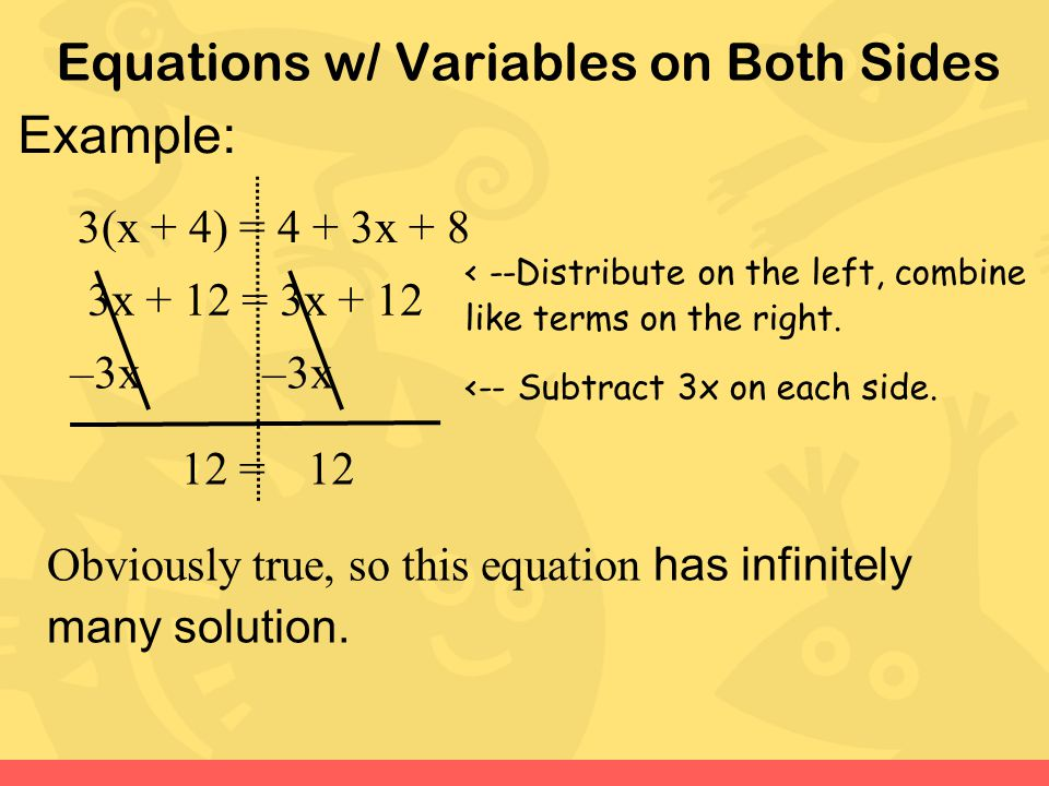 Equations w/ Variables on Both Sides