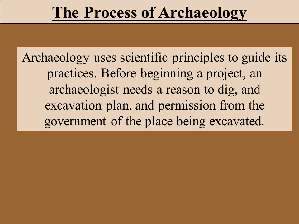 The Process of Archaeology