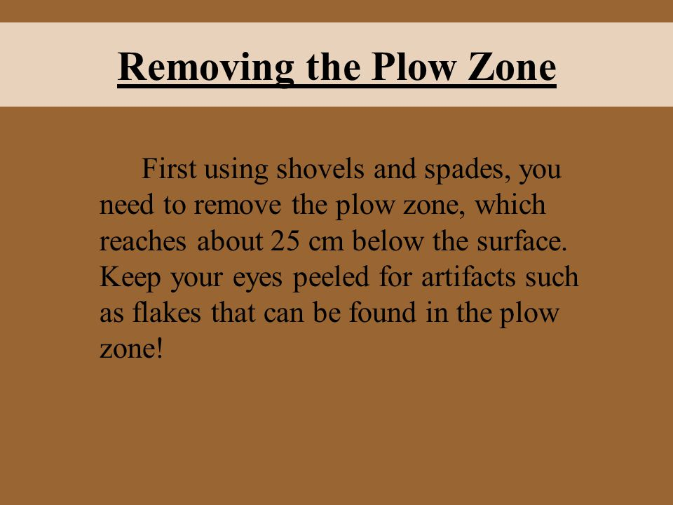 Removing the Plow Zone