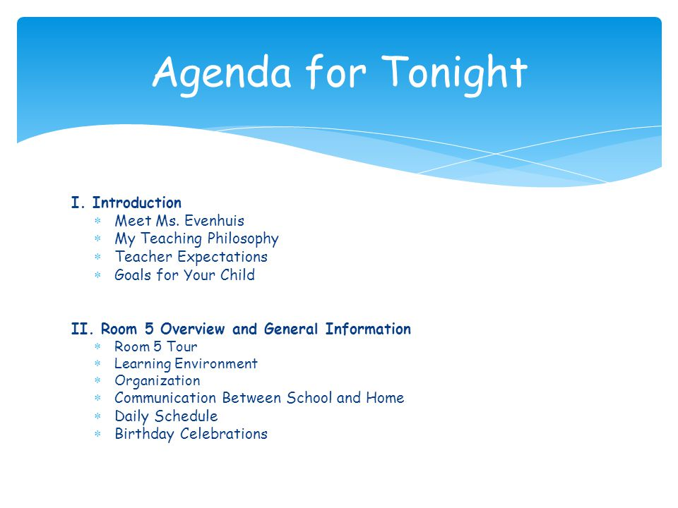 Agenda for Tonight I. Introduction Meet Ms. Evenhuis