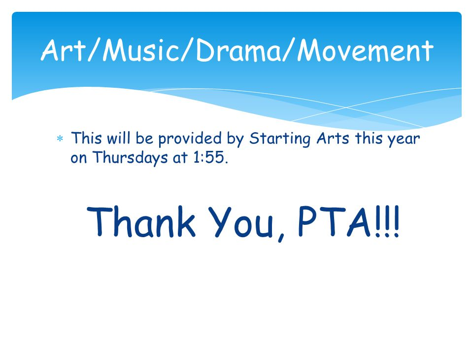 Art/Music/Drama/Movement