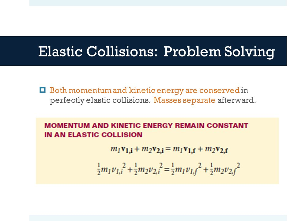 Elastic Collisions: Problem Solving