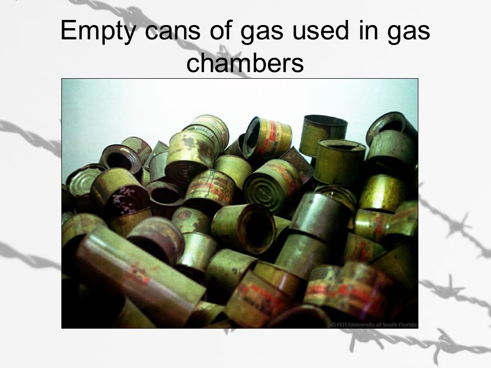 Empty cans of gas used in gas chambers