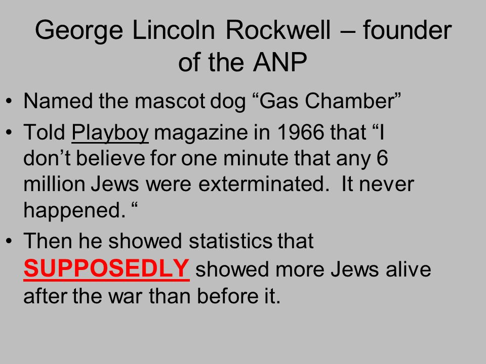 George Lincoln Rockwell – founder of the ANP