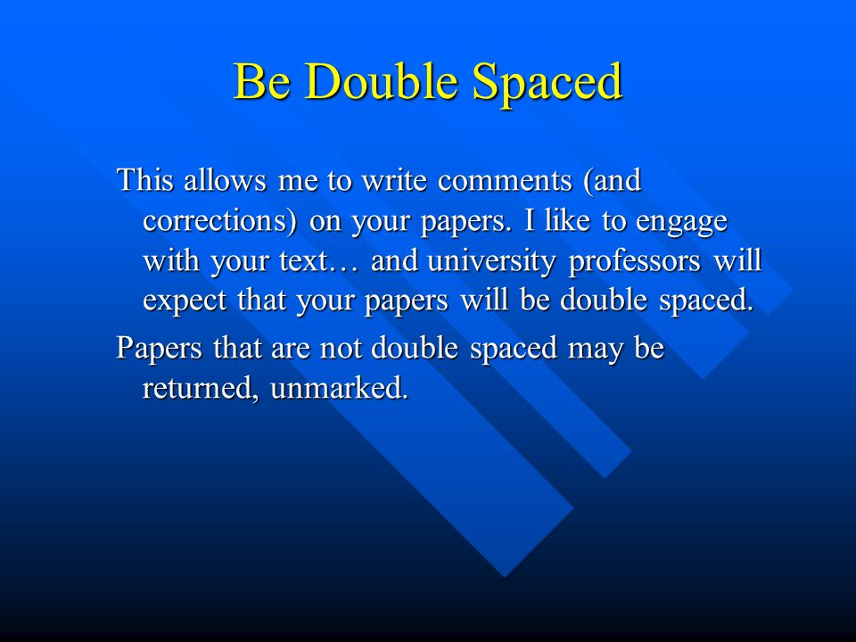 Be Double Spaced