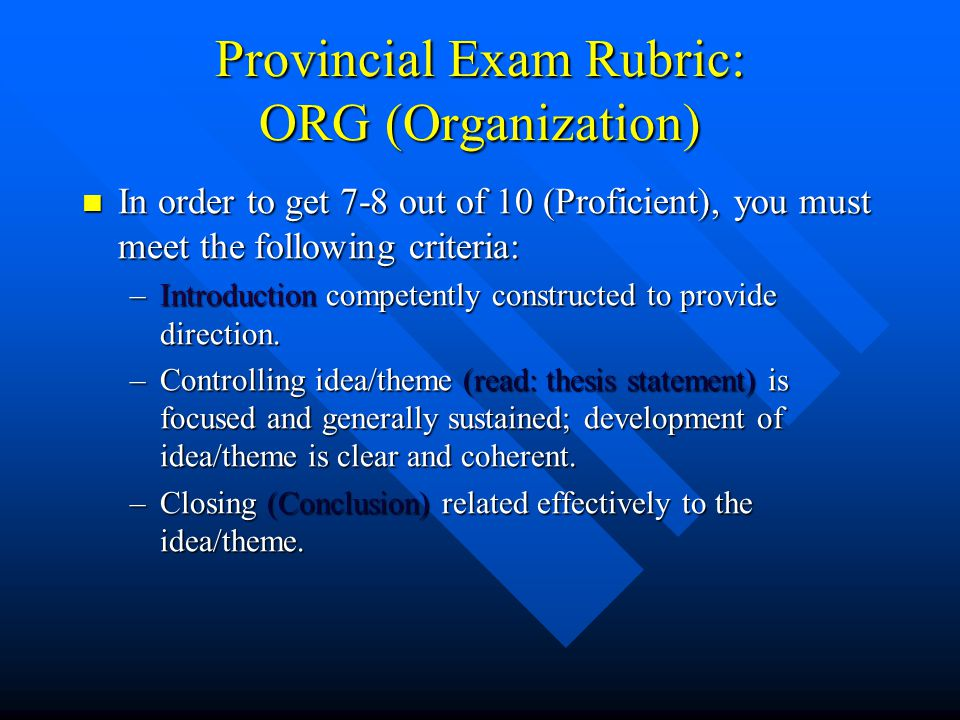 Provincial Exam Rubric: ORG (Organization)