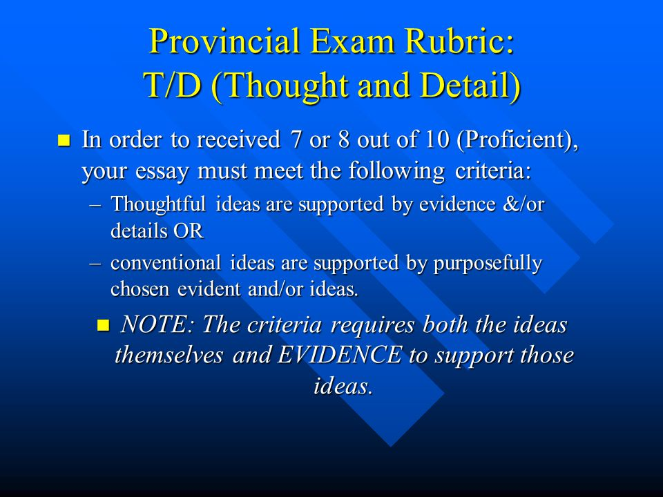Provincial Exam Rubric: T/D (Thought and Detail)