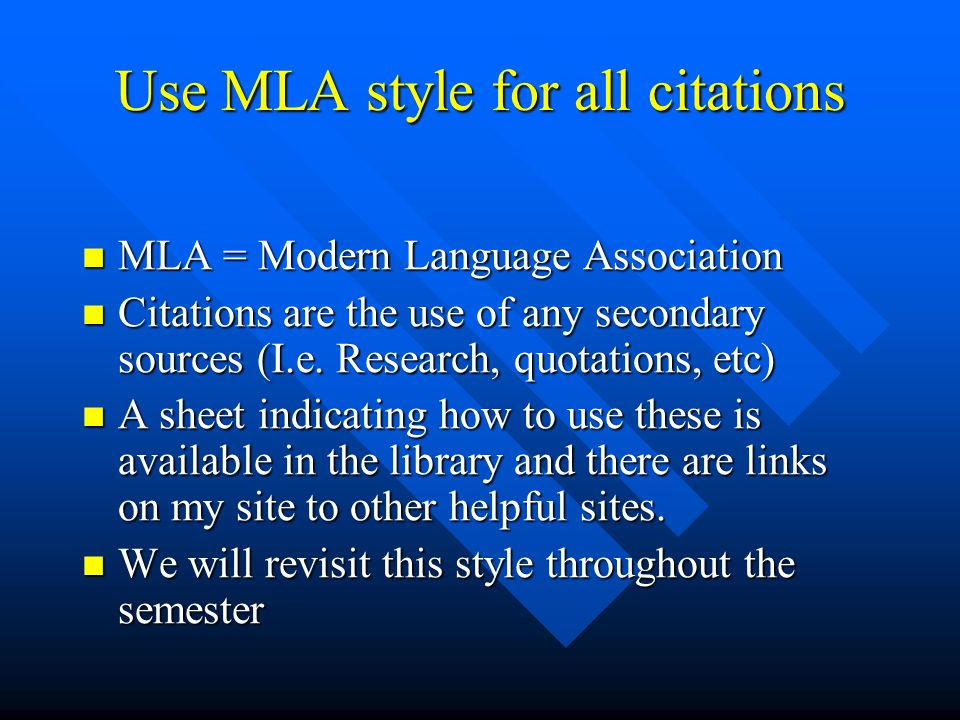 Use MLA style for all citations