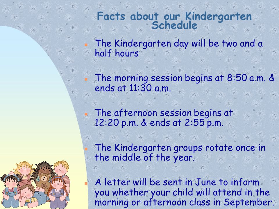 Facts about our Kindergarten Schedule