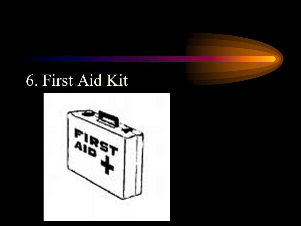 6. First Aid Kit