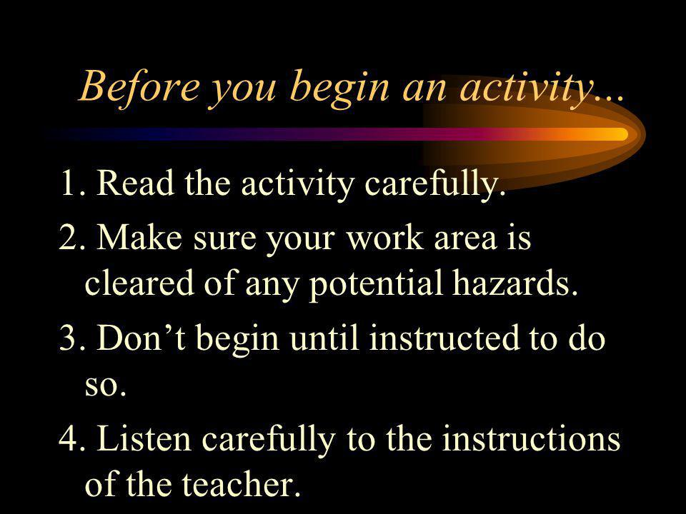 Before you begin an activity...