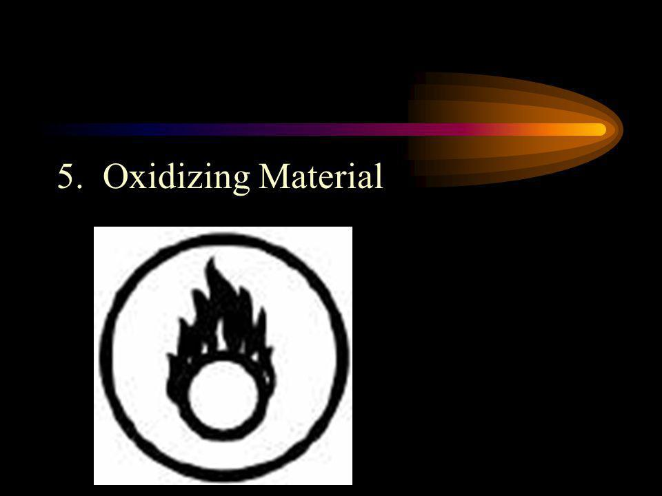 5. Oxidizing Material