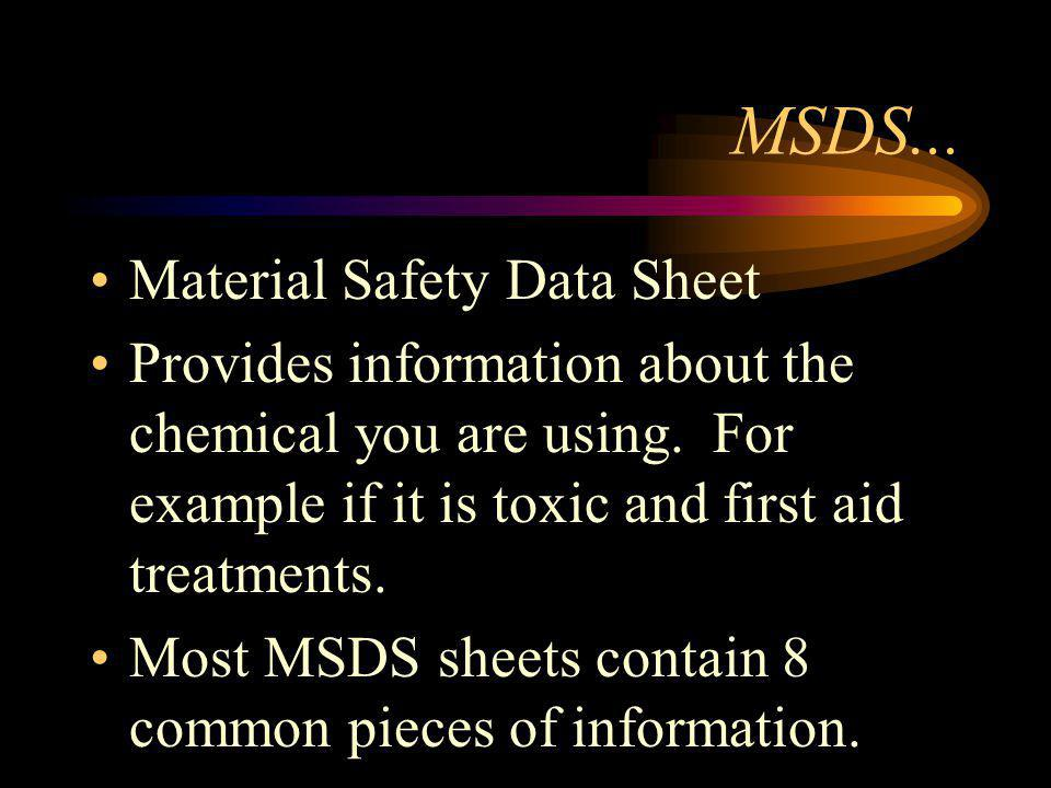 MSDS... Material Safety Data Sheet