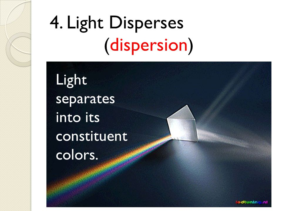 4. Light Disperses (dispersion)