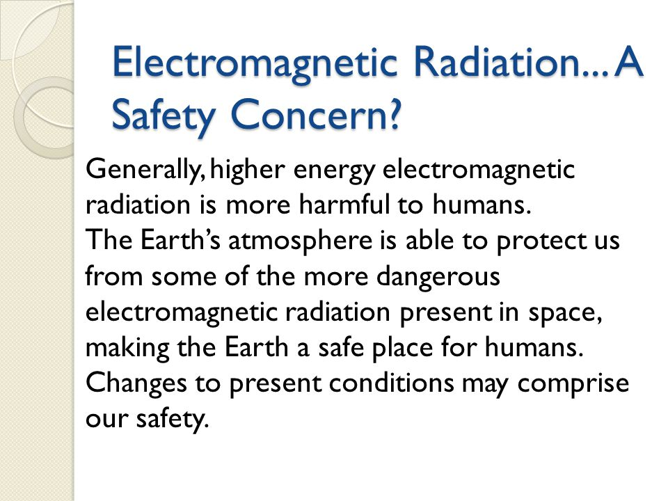 Electromagnetic Radiation... A Safety Concern
