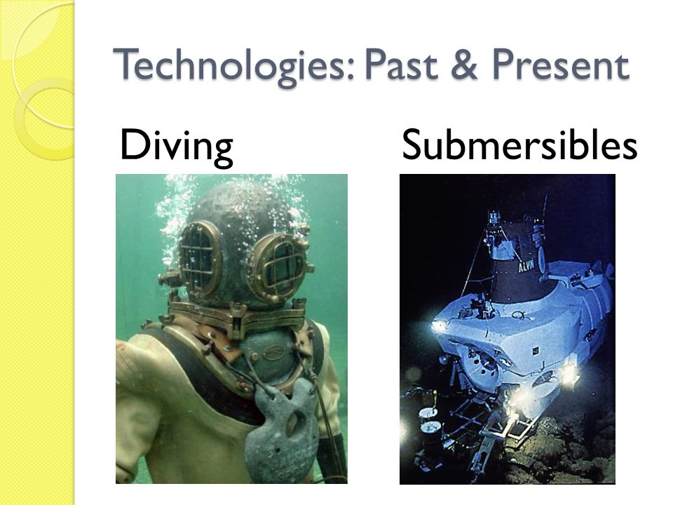 Technologies: Past & Present
