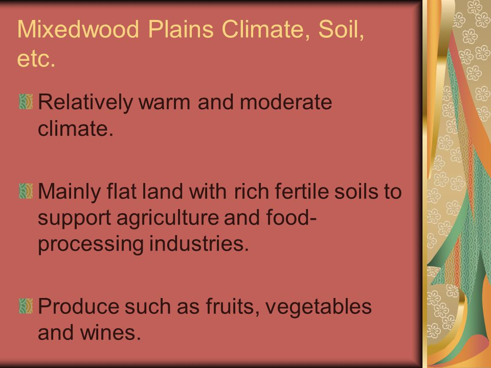 Mixedwood Plains Climate, Soil, etc.