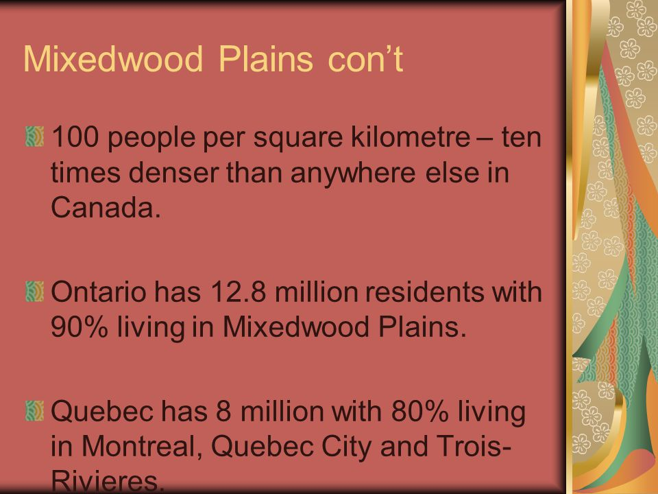 Mixedwood Plains con't