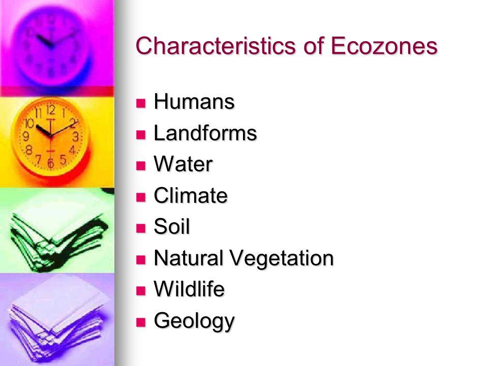 Characteristics of Ecozones