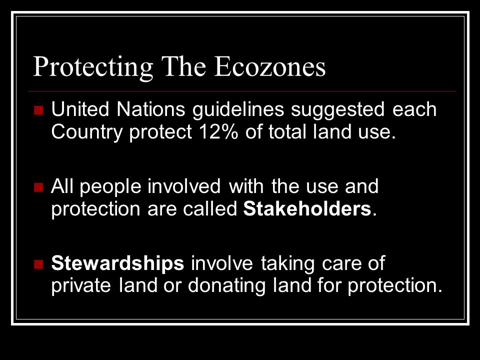 Protecting The Ecozones