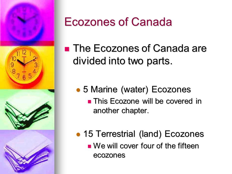 Ecozones of Canada The Ecozones of Canada are divided into two parts.