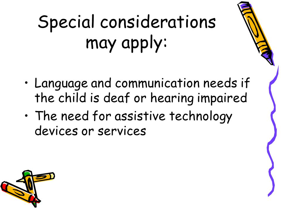 Special considerations may apply: