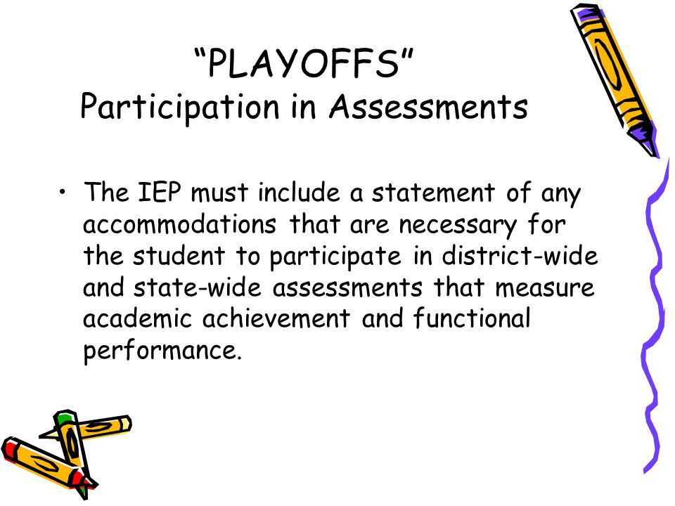 PLAYOFFS Participation in Assessments
