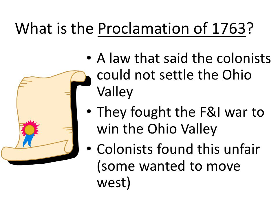 What is the Proclamation of 1763