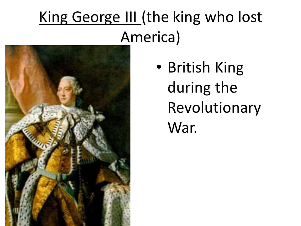 King George III (the king who lost America)